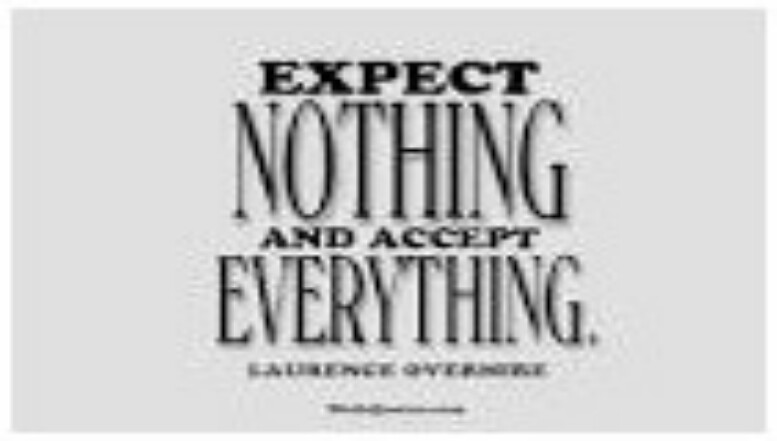 ACCEPTANCE OR EXPECTATIONS