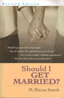 Should I Get Married? [Revised Edition]