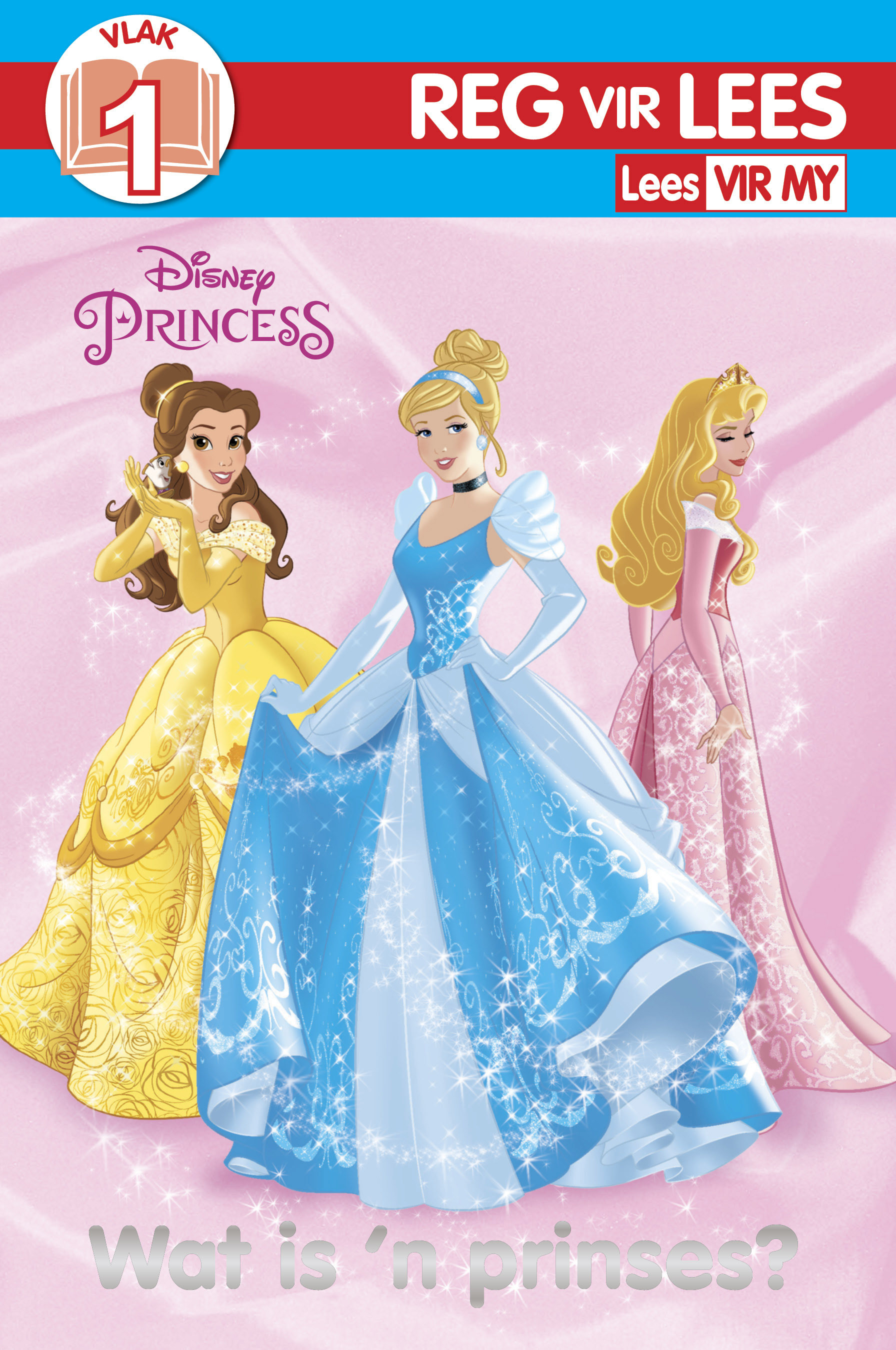 Disney Princess - RVL Vlak 1 - Wat Is 'N Prinses