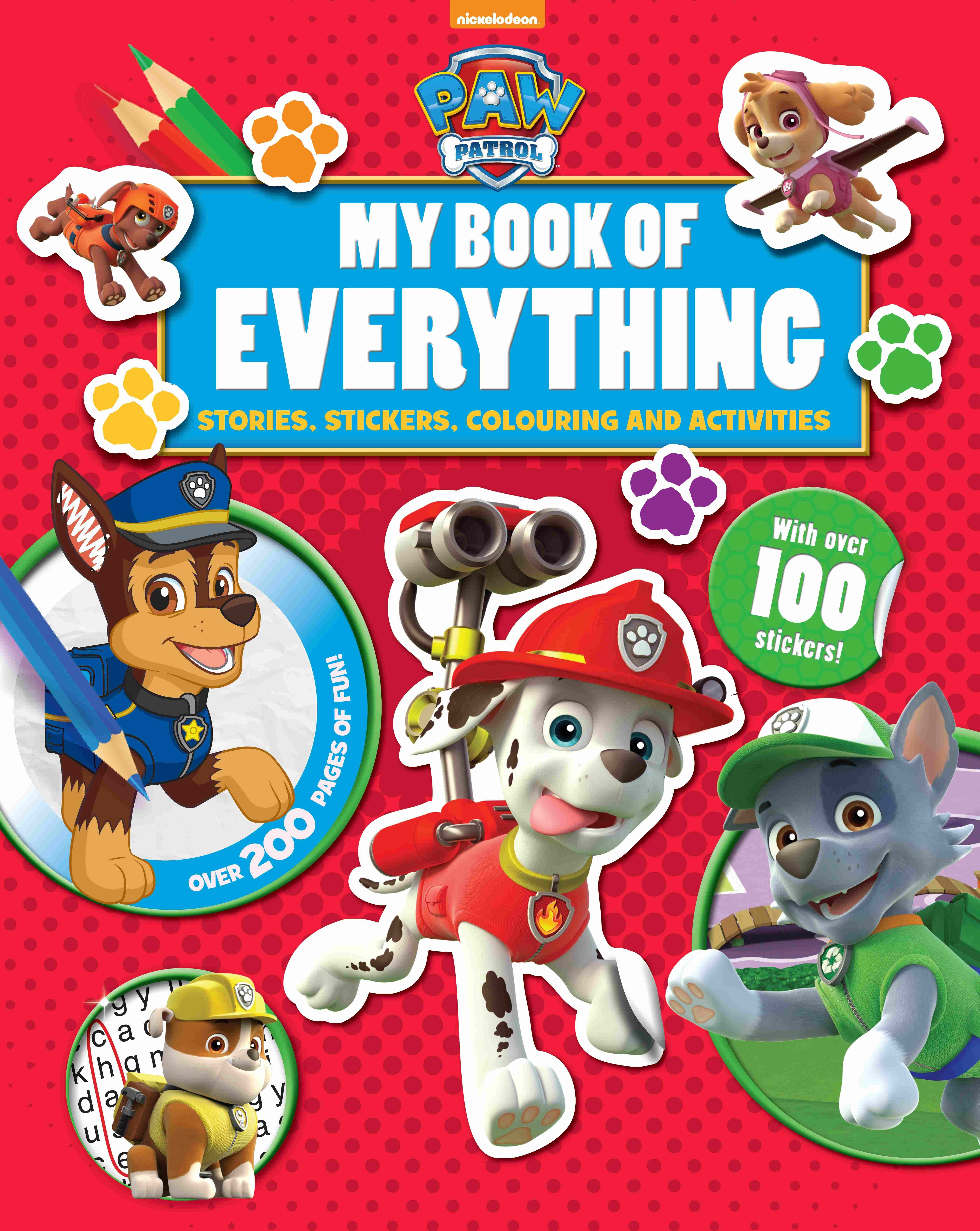 Paw Patrol - My Book Of Everything