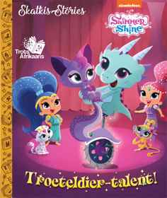 Shimmer & Shine -  Skatkis-Stories
