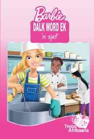 Barbie - Dalk Word Ek 'N Sjef MHB
