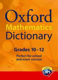 Oxford Maths Dictionary Grades 10-12