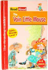 The Reading Ladder MHB - Level 1 - The Vain Little Mouse