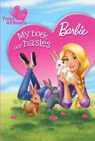 Barbie - My Boek Oor Hasies MHB