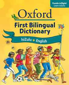 Oxford First Bilingual Dictionary IsiZulu and English