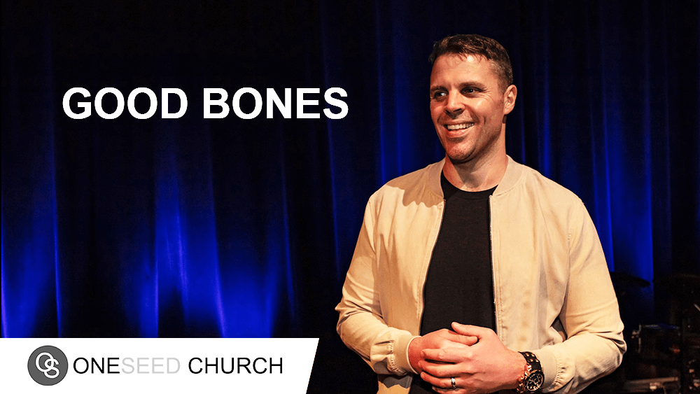 God has good bones prepared for you