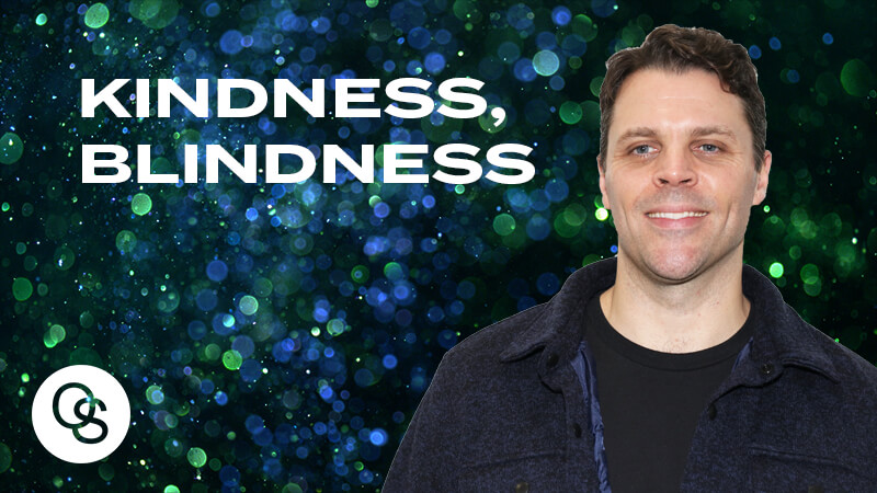 My kindness was meant to have a blindness--Subscribe to the latest sermons: https://oneseedchurch.org/sermons/To support this ministry and help us continue to reach people all around the world click here: https://oneseedchurch.org/giving/Discover God's perfect plan made just for you. This is the vision of One Seed Church, led by Pastor Jeff Gwaltney and based in St. Louis, Missouri.--Stay ConnectedWebsite: https://oneseedchurch.org/One Seed Church Facebook: http://facebook.com/oneseedchurch.orgOne Seed Church Instagram: https://www.instagram.com/oneseedchurch/One Seed Church Twitter: https://twitter.com/oneseedchurchOne Seed Church Mobile App:https://play.google.com/store/apps/details?id=com.customchurchapps.oneseedhttps://itunes.apple.com/us/app/oneseed/id1248467008?ls=1&mt=8Jeff Gwaltney YouTube: https://www.youtube.com/jeffgwaltneyofficialJeff Gwaltney Facebook: https://facebook.com/jeffgwaltneyOfficial/Jeff Gwaltney Instagram: https://www.instagram.com/jeffgwaltney/Jeff Gwaltney Twitter: https://twitter.com/jeffgwaltney#jeffgwaltney #oneseedchurch #kindnessblindness
