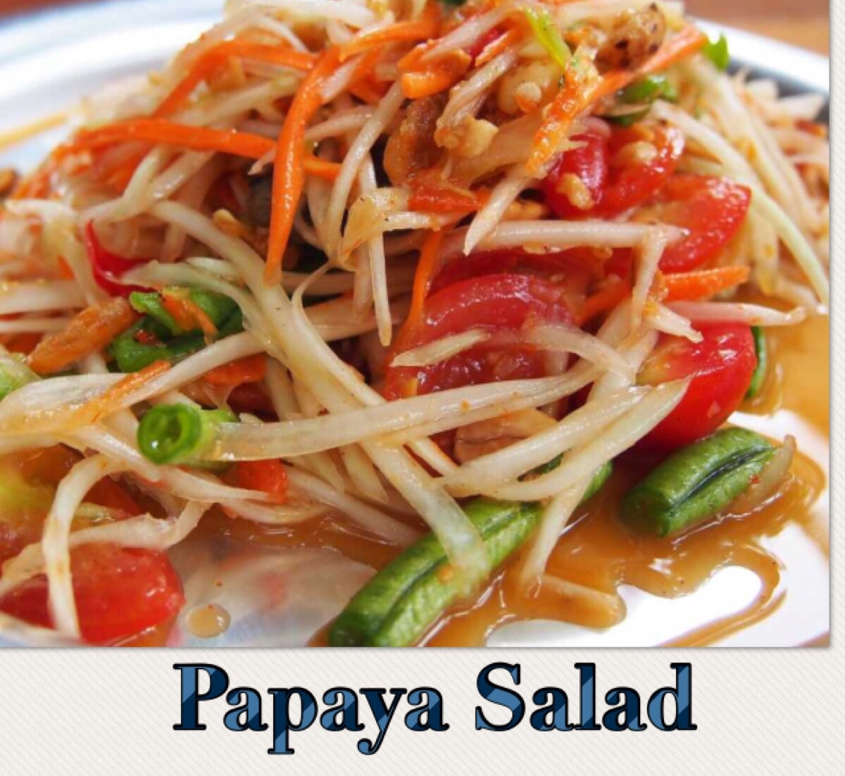 17. PAPAYA SALAD