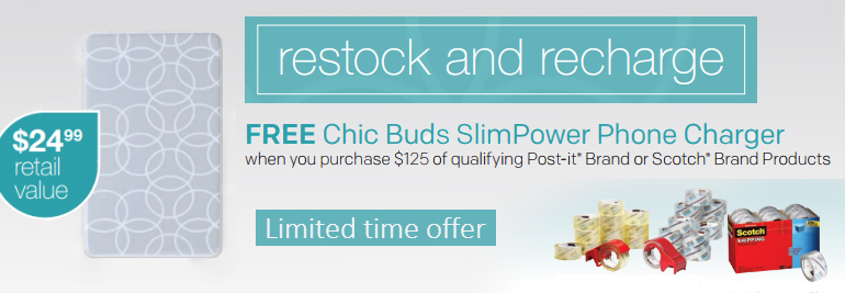 FREE Chic Buds SlimPower Phone Charger with  $125 of qualifying Scotch & Post-it Products.