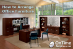 How to Arrange Office Furniture