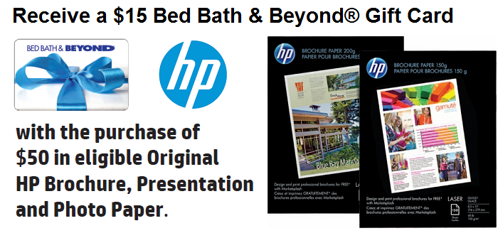 Get a $15 Bed Bath & Beyond Gift Card HP Photo Paper Mail in Rebate