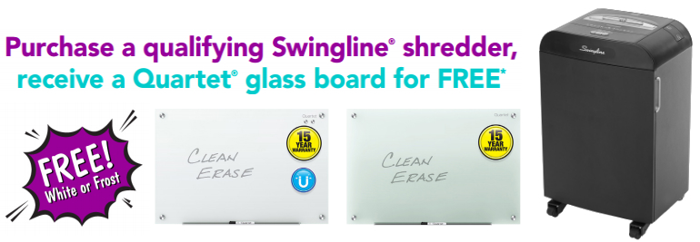 Buy a Swingline Shredder and get a FREE Quartet Dry Erase Board