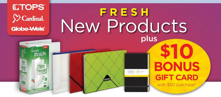 F Ree $10 Gift Card With $50 Of Select TOPS, Cardinal U0026 Globe Weis Office  Supplies.