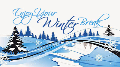 Christmas Break.Winter Break