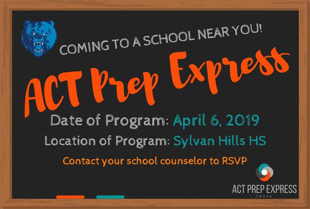 ACT Prep Express - April 6 at Sylvan Hills High