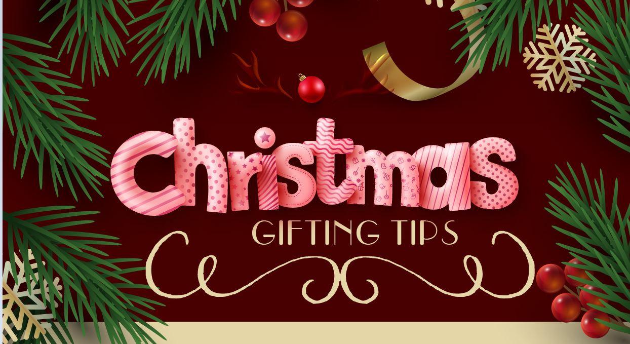 Christmas Gifting Tips