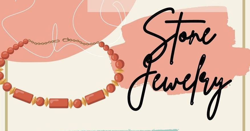 Things you need to know about taking care of stone jewelry
