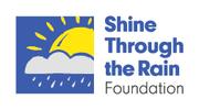SHINE THROUGH THE RAIN FOUNDATION