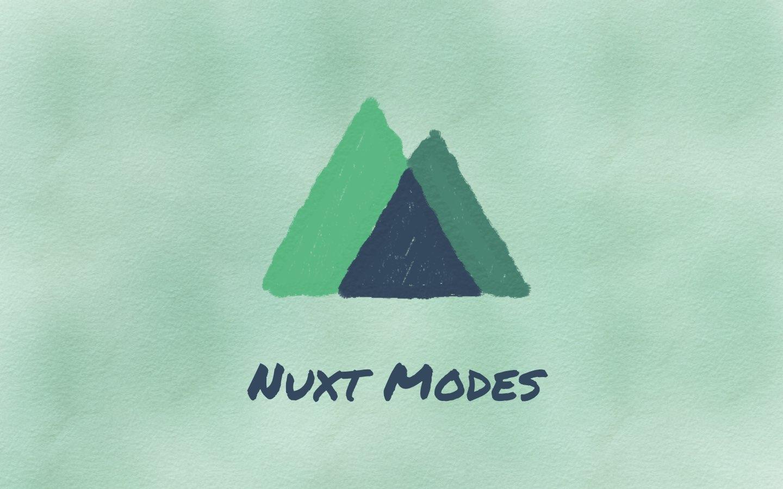Choosing a Nuxt Mode For Your Next Web App | recurse me