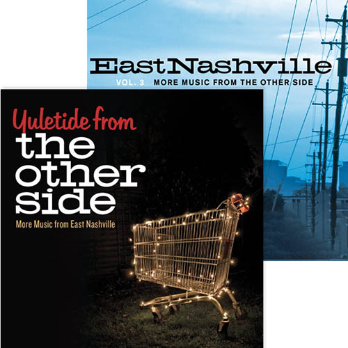 East Nashville [bundle]: Yuletide from the Other Side + Vol. 3: More Music from the Other Side