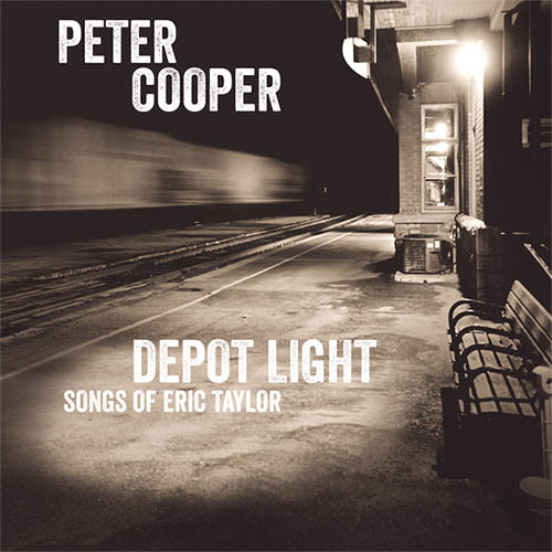 Depot Light: Songs of Eric Taylor