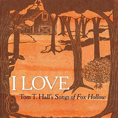 I Love: Tom T. Hall's Songs of Fox Hollow CD + coloring book