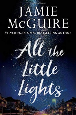 All the little lights by Jamie McGuire - Book Review