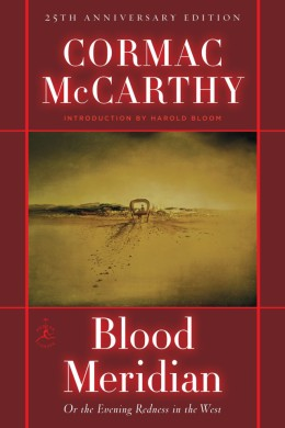 Blood Meridian by Cormac McCarthy - Book review