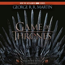 Game of Thrones - A Song of Ice and Fire - by George R.R. Martin