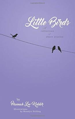 Little Birds by Hannah Lee Kidder - Book Review