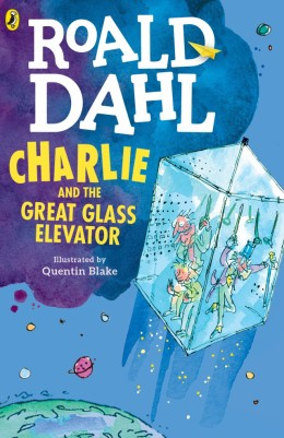 Charlie and the Great Glass Elevator by Roald Dahl - Book Review
