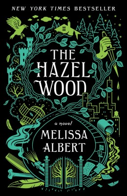 The Hazel Wood The hazelwood #1 by Melissa Albert - Book Review