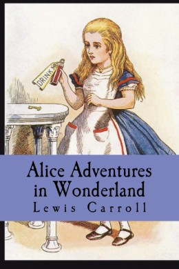 Alice's Adventures in Wonderland by Lewis Carroll - Book Review
