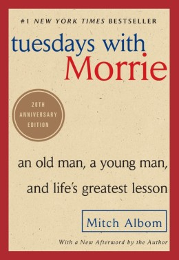 Tuesday with Morrie by Mitch Albom - Book Review