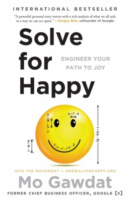 Solve for Happy by Moe Gawdat - Book Review