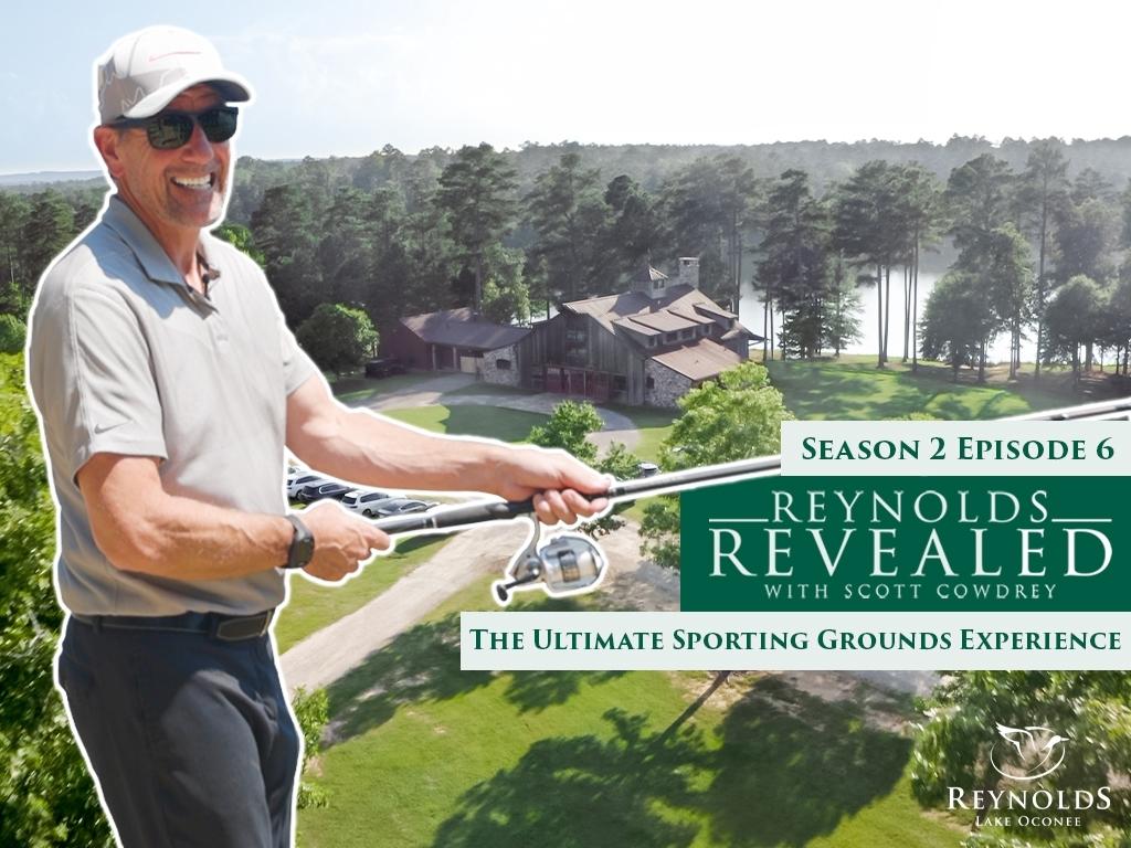 Reynolds Revealed | Season 2, Episode 6 | Sandy Creek Sporting Grounds