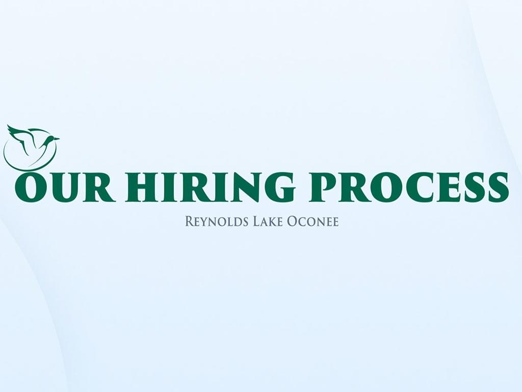 Reynolds Lake Oconee Hiring Process