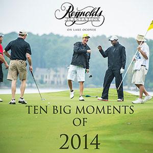 Top Ten Moments of 2014 at Reynolds Lake Oconee