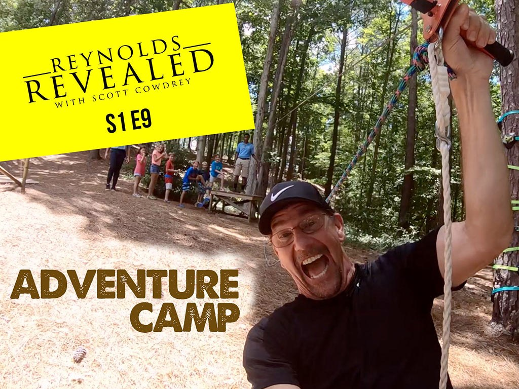 Reynolds Revealed | Episode 9 | Adventure Camp