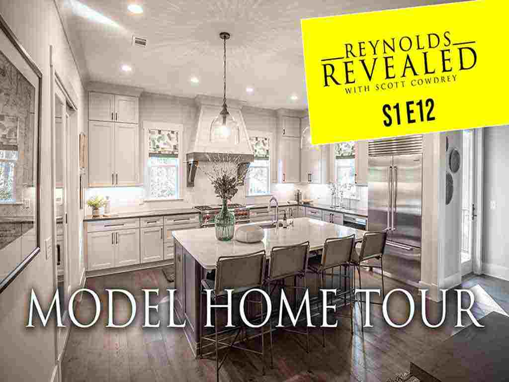 Reynolds Revealed | Episode 12 | Model Homes