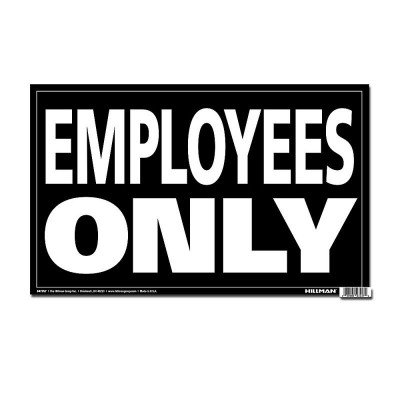Jumbo Sign - Employees Only picture 1