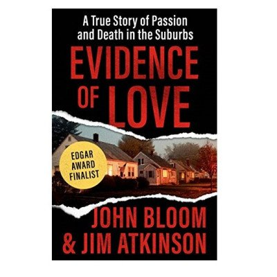 evidence of love: a true story of passion and death in the suburbs picture 1