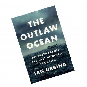 the outlaw ocean by ian urbina