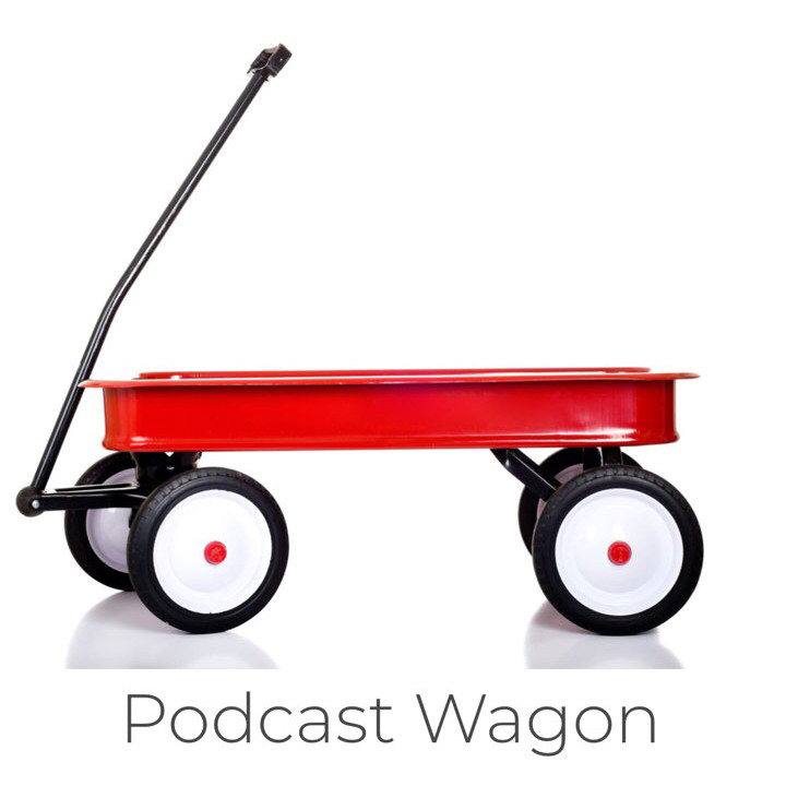 podcast wagon