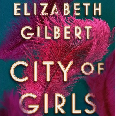 city of girls by elizabeth gilbert picture 1