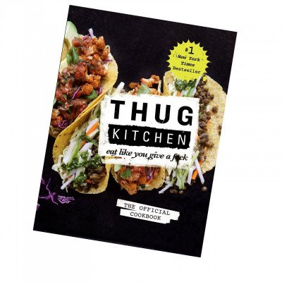 thug kitchen: the official cookbook picture 1