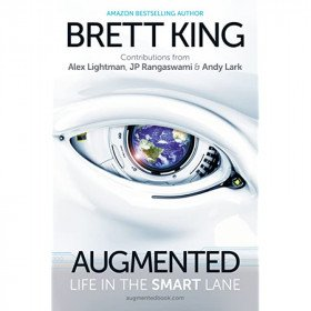 Augmented: Life in the Smart Lane Book