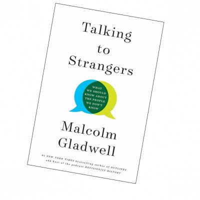 talking to strangers by malcolm gladwell picture 1