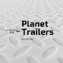 Planet Trailers